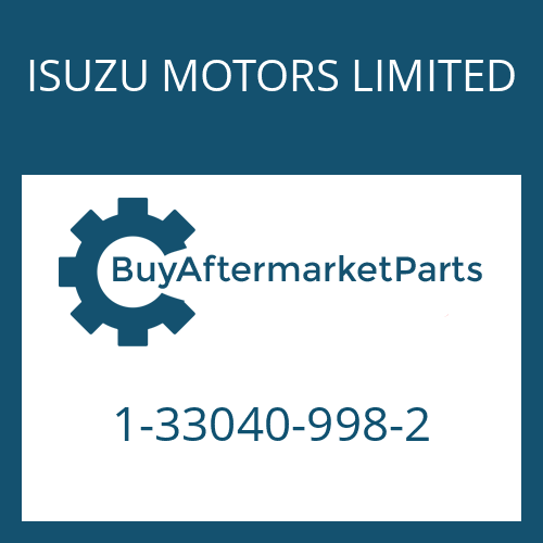 ISUZU MOTORS LIMITED 1-33040-998-2 - 9 S 75 PTO