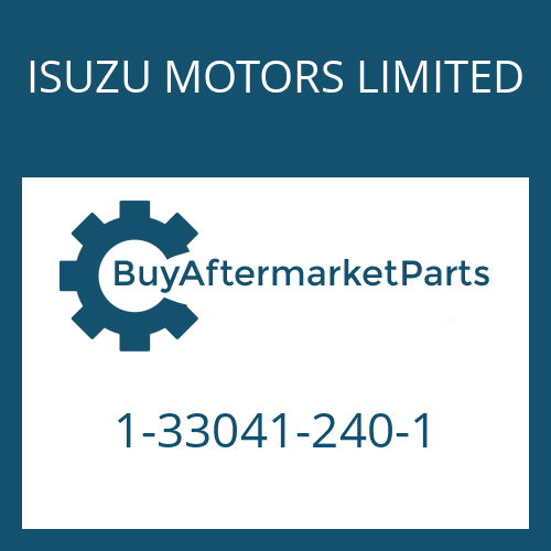 ISUZU MOTORS LIMITED 1-33041-240-1 - 16 AS 2200
