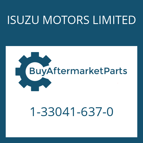 ISUZU MOTORS LIMITED 1-33041-637-0 - 16 S 221