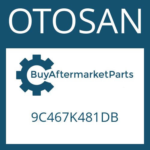 OTOSAN 9C467K481DB - 16 S 1825 TO