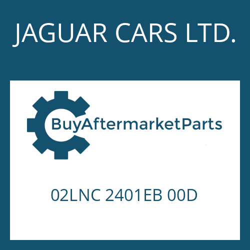 JAGUAR CARS LTD. 02LNC 2401EB 00D - EGS 2
