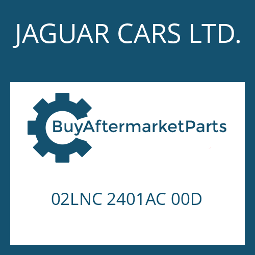 JAGUAR CARS LTD. 02LNC 2401AC 00D - EGS 2
