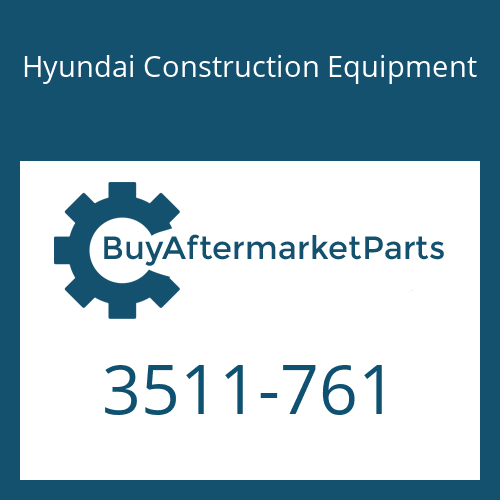 Hyundai Construction Equipment 3511-761 - PLUNGER