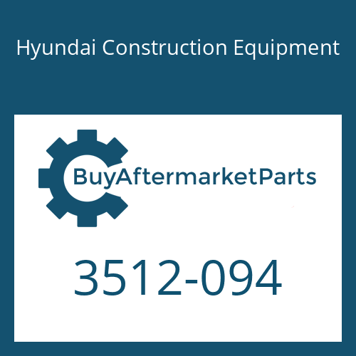 Hyundai Construction Equipment 3512-094 - PISTON-VALVE