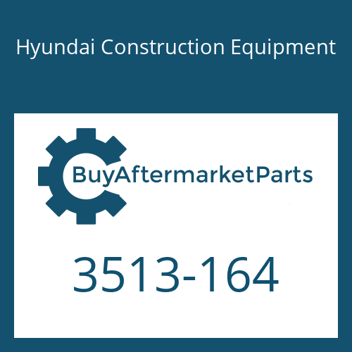 Hyundai Construction Equipment 3513-164 - POPPET