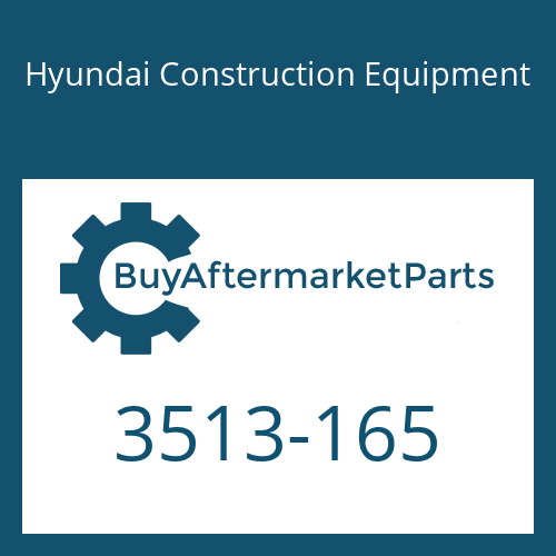 Hyundai Construction Equipment 3513-165 - CHECK