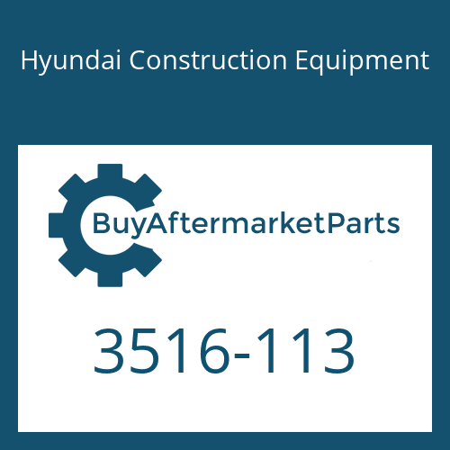 Hyundai Construction Equipment 3516-113 - SLEEVE