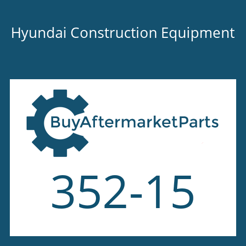 Hyundai Construction Equipment 352-15 - RING-BACK UP