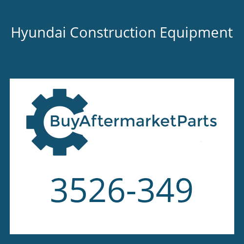 Hyundai Construction Equipment 3526-349 - CAP