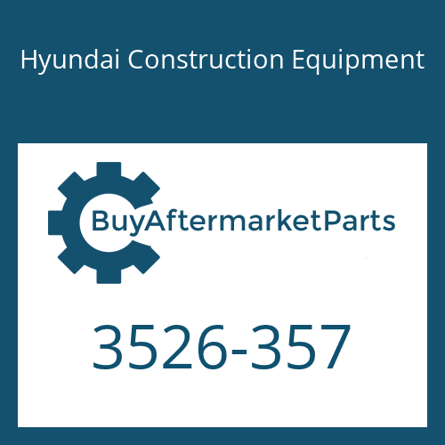 Hyundai Construction Equipment 3526-357 - CAP