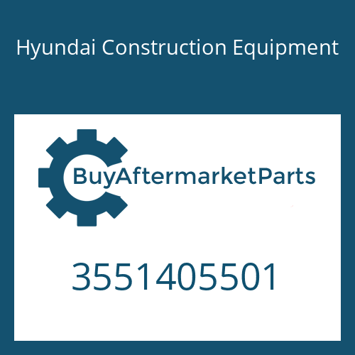 Hyundai Construction Equipment 3551405501 - PART NO