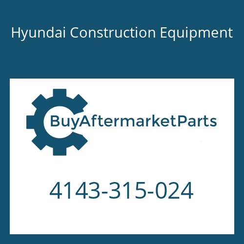 Hyundai Construction Equipment 4143-315-024 - GEAR-PLANET