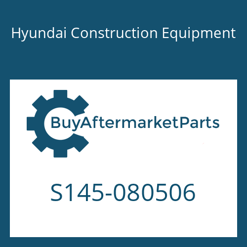 Hyundai Construction Equipment S145-080506 - BOLT-FLAT