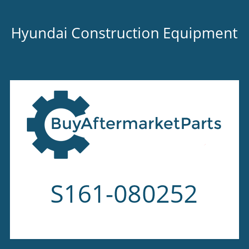Hyundai Construction Equipment S161-080252 - BOLT-ROUND