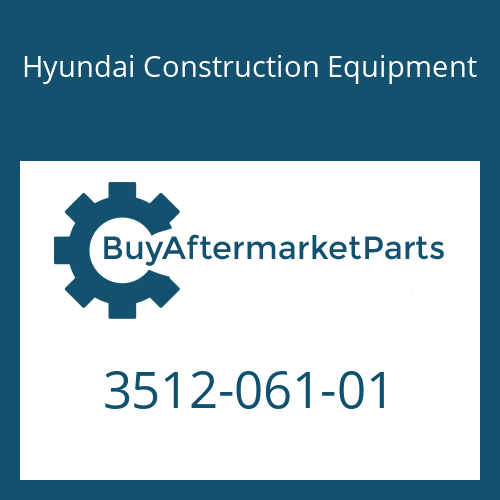 Hyundai Construction Equipment 3512-061-01 - PISTON-CONTROL