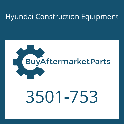 Hyundai Construction Equipment 3501-753 - Housing