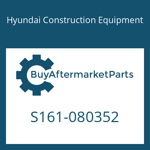 Hyundai Construction Equipment S161-080352 - BOLT-ROUND