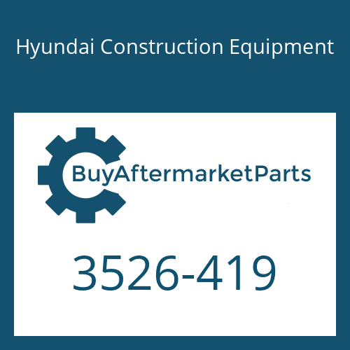 Hyundai Construction Equipment 3526-419 - CAP
