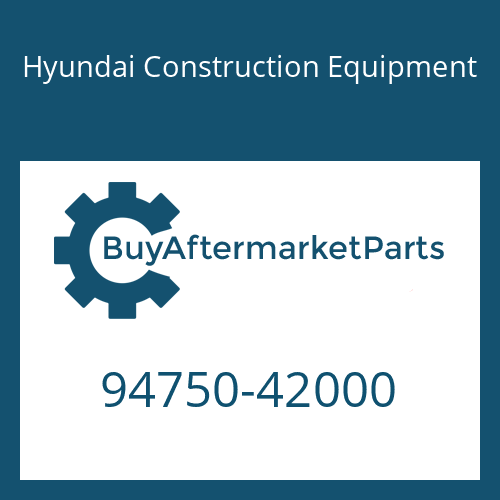 Hyundai Construction Equipment 94750-42000 - Deleted