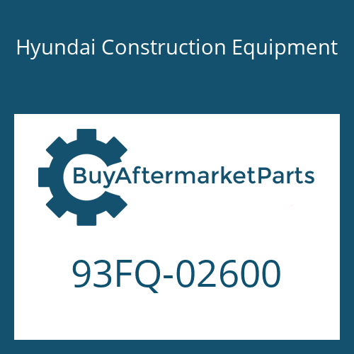 Hyundai Construction Equipment 93FQ-02600 - DECAL-MODEL NAME
