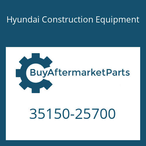 Hyundai Construction Equipment 35150-25700 - Isca