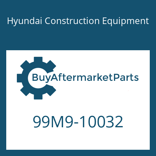 Hyundai Construction Equipment 99M9-10032 - DECAL-MODEL NAME