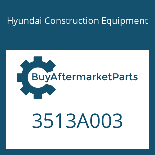 Hyundai Construction Equipment 3513A003 - PIPE