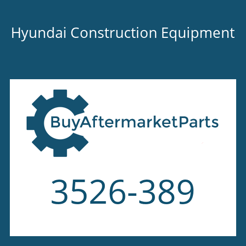 Hyundai Construction Equipment 3526-389 - CAP