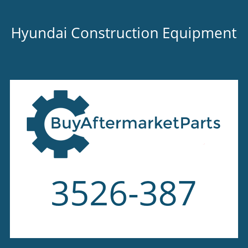 Hyundai Construction Equipment 3526-387 - CAP