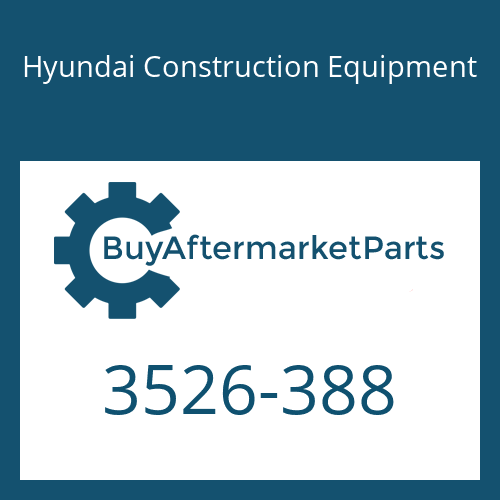 Hyundai Construction Equipment 3526-388 - CAP