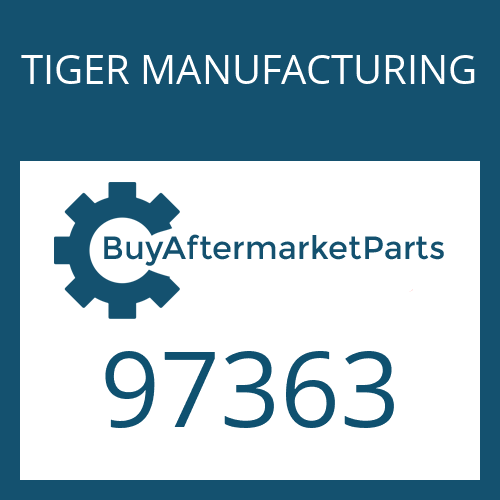 TIGER MANUFACTURING 97363 - SEAL - OIL C/R#31825