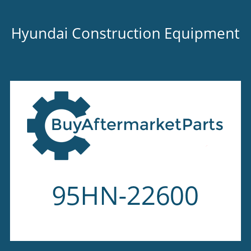 Hyundai Construction Equipment 95HN-22600 - DECAL-MODEL NAME