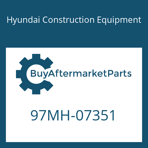 Hyundai Construction Equipment 97MH-07351 - DECAL-SAFETY