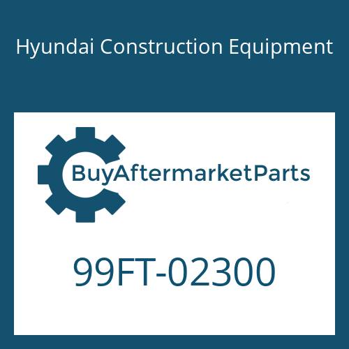 Hyundai Construction Equipment 99FT-02300 - DECAL-MODEL NAME