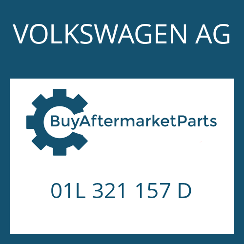 VOLKSWAGEN AG 01L 321 157 D - AXIALNADELLAGER