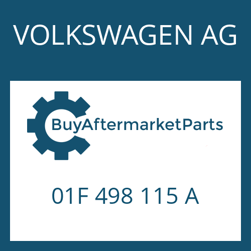 VOLKSWAGEN AG 01F 498 115 A - SEAL KIT