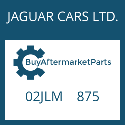 JAGUAR CARS LTD. 02JLM    875 - ZYLINDER