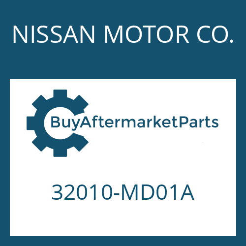 NISSAN MOTOR CO. 32010-MD01A - 6 S 380 VO