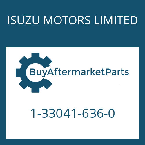 ISUZU MOTORS LIMITED 1-33041-636-0 - 16 S 221