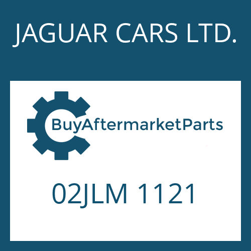 JAGUAR CARS LTD. 02JLM 1121 - CYLINDER